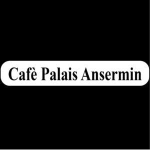 Café Palais Ansermin