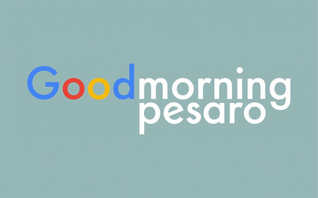 Goodmorning_Pesaro
